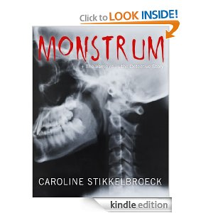 Monstrum: The Vampire in the Detective Story
